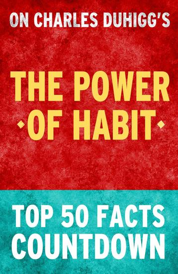 The Power of Habit - Top 50 Facts Countdown - cover