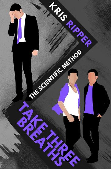 Take Three Breaths - Scientific Method Universe #3 - cover