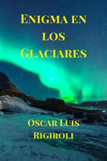Enigma en los Glaciares - cover