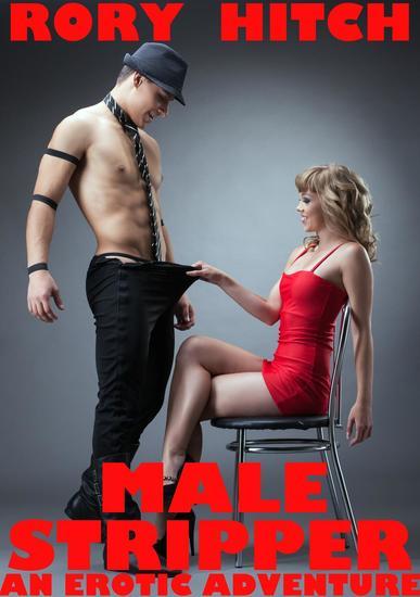 Male Stripper - An Erotic Adventure - cover