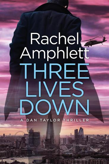 Three Lives Down - Dan Taylor - cover