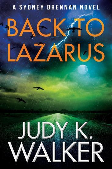 Back to Lazarus: A Sydney Brennan Novel - Sydney Brennan PI Mysteries #1 - cover