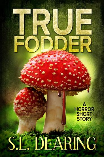 True Fodder: A Horror Short Story - cover