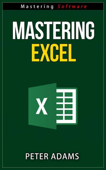 Mastering Excel - Mastering Software Series #1 - cover