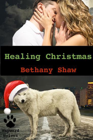 Healing Christmas - Wayward Wolves - cover