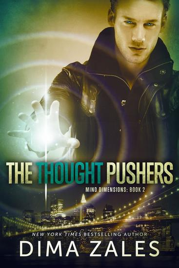 The Thought Pushers (Mind Dimensions Book 2) - Mind Dimensions #2 - cover