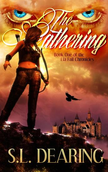 The Gathering: Book One of the Lia Fail Chronicles - Lia Fail Chronicles #1 - cover