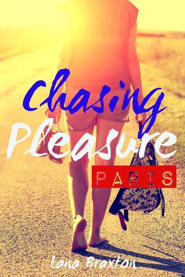 Passion in Paris - Chasing Pleasure #1 - cover