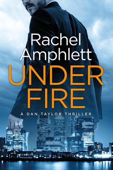 Under Fire - Dan Taylor #2 - cover