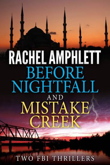 Two FBI Thrillers: Before Nightfall and Mistake Creek - cover