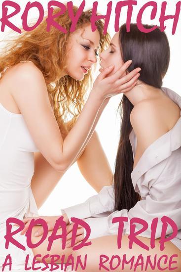 Road Trip - A Lesbian Romance - cover