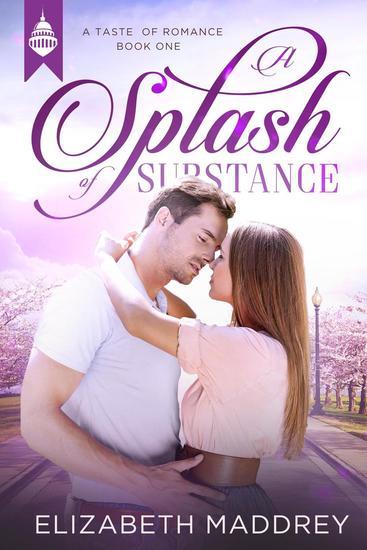 A Splash of Substance - Taste of Romance #1 - cover