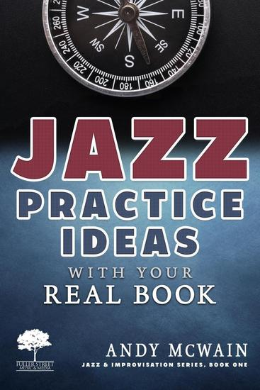 Jazz Practice Ideas with Your Real Book - Jazz & Improvisation Series - cover