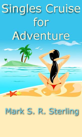 Single's Cruise for Adventure - cover