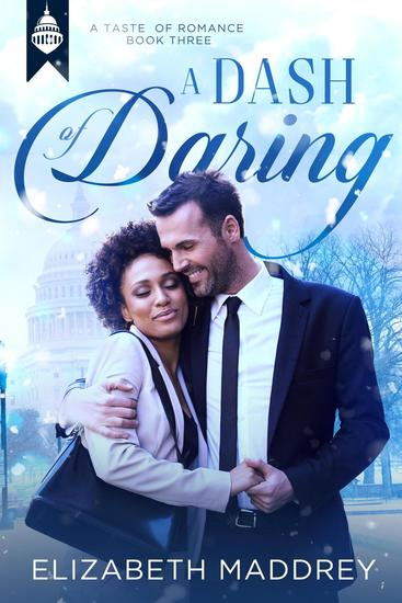 A Dash of Daring - Taste of Romance #3 - cover