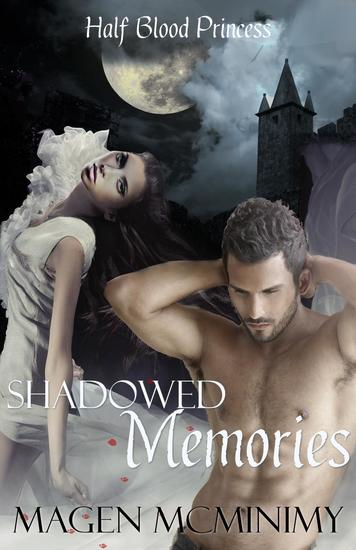 Shadowed Memories - Half-Blood Princess #3 - cover