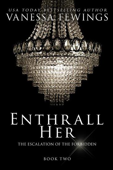 Enthrall Her (Book 2) - Enthrall Sessions #2 - cover
