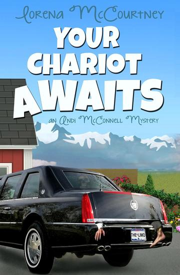 Your Chariot Awaits - The Andi McConnell Mysteries #1 - cover