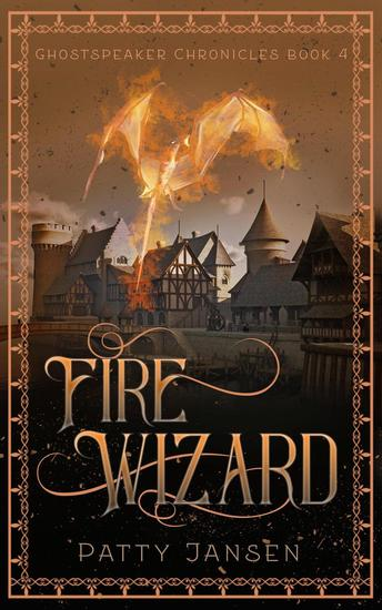 Fire Wizard - Ghostspeaker Chronicles #4 - cover