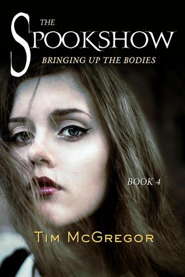 Spookshow 4: Bringing up the Bodies - Spookshow #4 - cover
