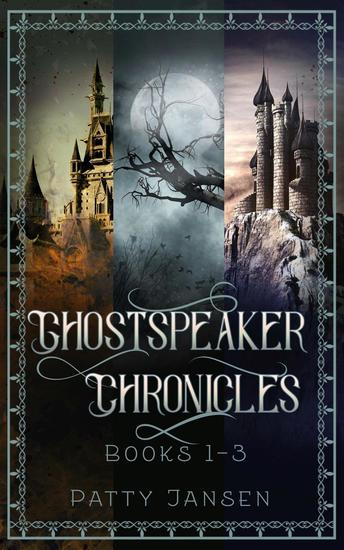 Ghostspeaker Chronicles Books 1-3 Omnibus - Ghostspeaker Chronicles - cover