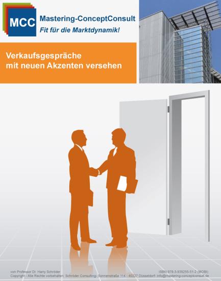 Verkaufsgespräche mit neuen Akzenten versehen - Der Leitfaden für erfolgreiche Verkaufsgespräche - cover