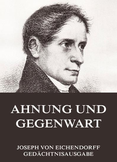Ahnung und Gegenwart - Erweiterte Ausgabe - cover