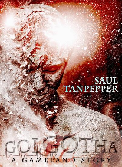 Golgotha - SW Tanpepper's GAMELAND - cover