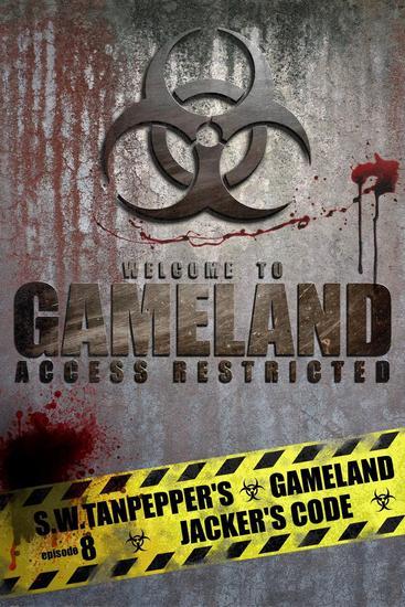Jacker's Code: SW Tanpepper's GAMELAND (Episode 8) (Volume 8) - SW Tanpepper's GAMELAND #8 - cover
