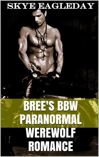 Bree's BBW Paranormal Werewolf Romance Volume One - BBW Supernatural Adult Romance #1 - cover