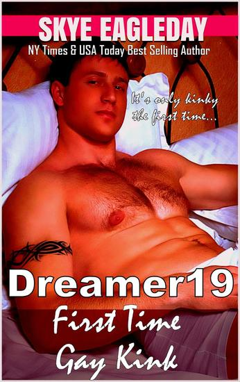 Dreamer19 First Time Gay Kink - cover