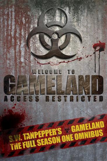 Gameland: Season One Omnibus - SW Tanpepper's GAMELAND - cover