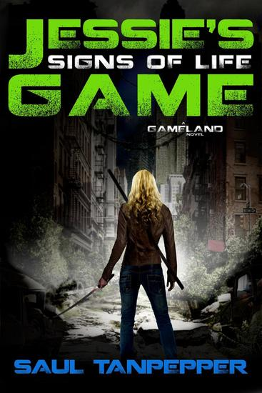 Signs of Life - Jessie's Game (a GAMELAND novel) #1 - cover
