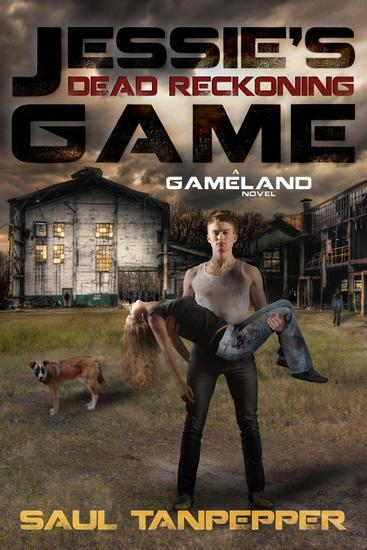 Dead Reckoning (Jessie's Game Book 2) - SW Tanpepper's GAMELAND - cover