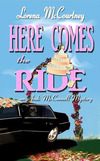 Here Comes the Ride - The Andi McConnell Mysteries #2 - cover
