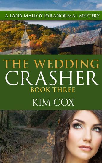 The Wedding Crasher - Lana Malloy Paranormal Mystery #3 - cover