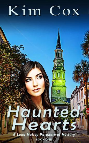 Haunted Hearts - Lana Malloy Paranormal Mystery #1 - cover