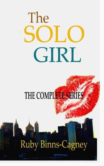 The Complete Solo Girl Series - Solo Girl - cover