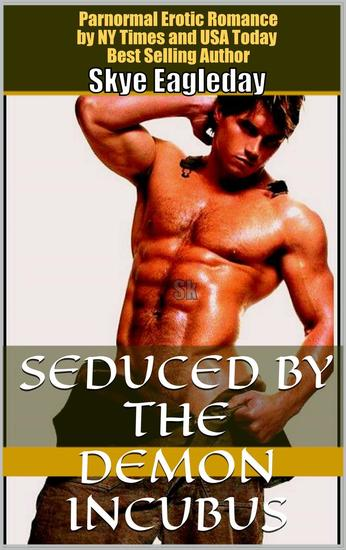 Seduced by the Demon Incubus (Paranormal Erotic Romance) - cover