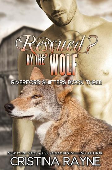 Rescued? by the Wolf - Riverford Shifters - cover