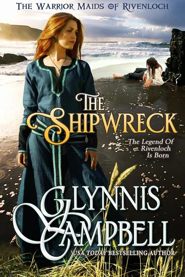 The Shipwreck - The Warrior Maids of Rivenloch - cover
