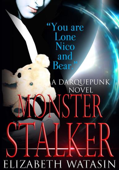 Monster Stalker - The Darquepunk Series #1 - cover