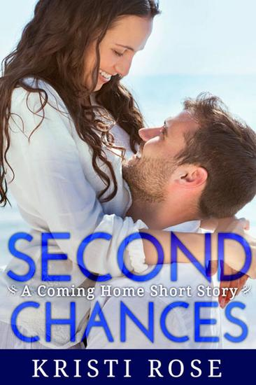 Second Chances - A Coming Home Short Story #1 - cover
