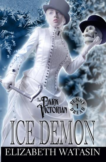 Ice Demon: A Dark Victorian Penny Dread - The Dark Victorian Penny Dreads #1 - cover