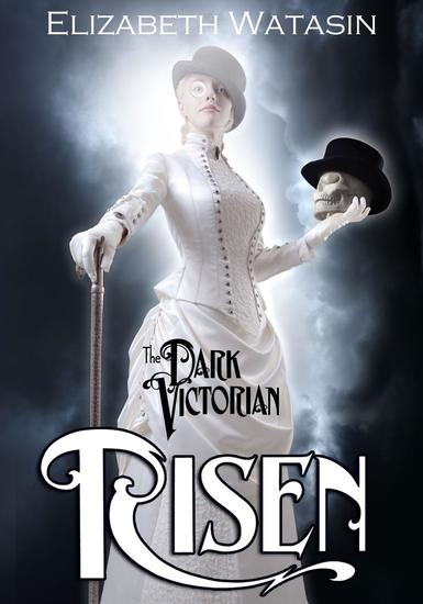 The Dark Victorian: Risen - The Dark Victorian #1 - cover