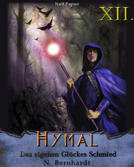 Der Hexer von Hymal Buch XII - Des eigenen Glückes Schmied - cover