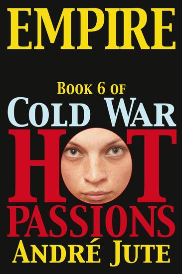 Empire - Cold War Hot Passions #6 - cover