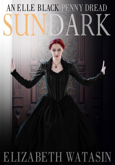 Sundark: An Elle Black Penny Dread - The Elle Black Penny Dreads #1 - cover