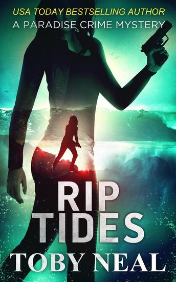 Rip Tides - Lei Crime Series #9 - cover