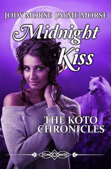 Midnight Kiss - The Koto Chronicles #3 - cover